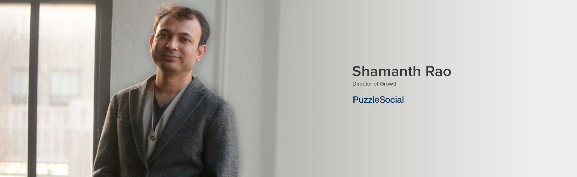 Shamanth Rao, Director of Growth at PuzzleSocial