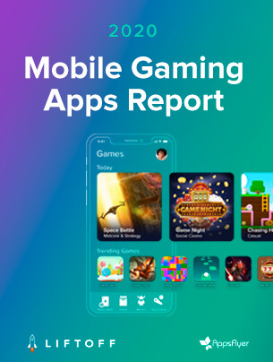 2020 Mobile Gaming Apps Report