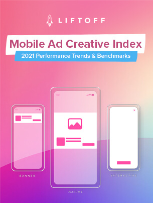 2021 Mobile Ad Creative Index